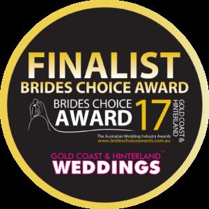 Brides Choice Award 2017 Gold Coast Finalist